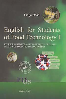 English for Students of Food Technology. 2. dopunjeno izd.