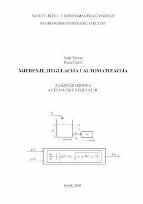 Mjerenje, regulacija i automatizacija : zadaci iz osnova automatske regulacije