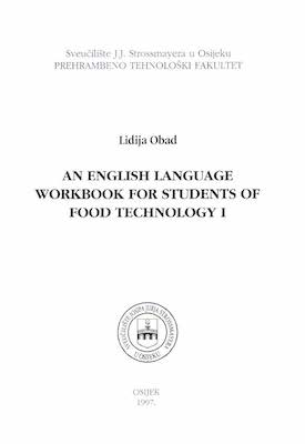 An English language workbook for students of food technology 1