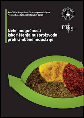 Neke mogućnosti iskorištenja nusproizvoda prehrambene industrije